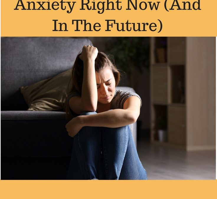 Top 3 Tips: How to Help Your Teenager With Anxiety Right Now (And In The Future)