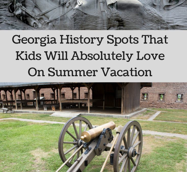 Georgia History Spots That Kids Will Absolutely Love On Summer Vacation