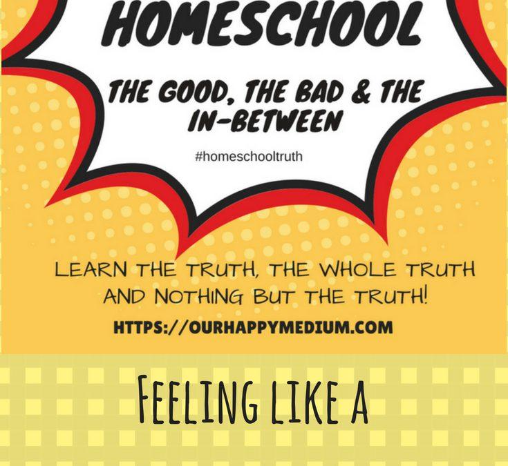When You Feel Like a Homeschool Failure
