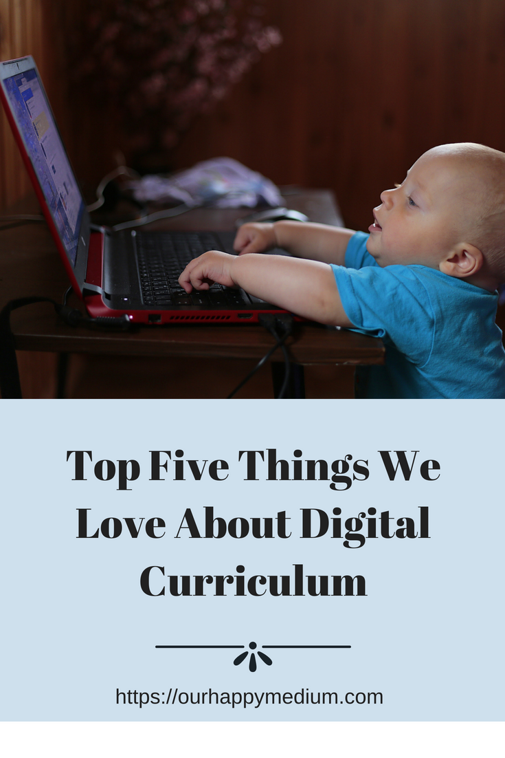 top five things we love about digital curriculum
