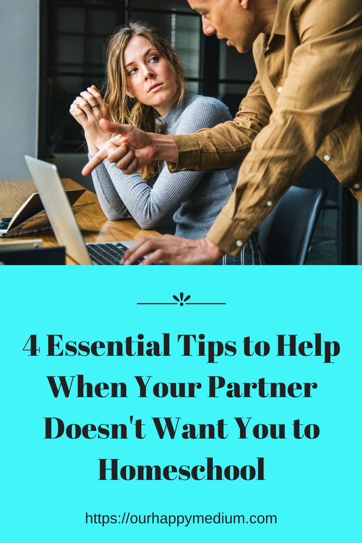 what to do when your partner doesn't want you to homeschool