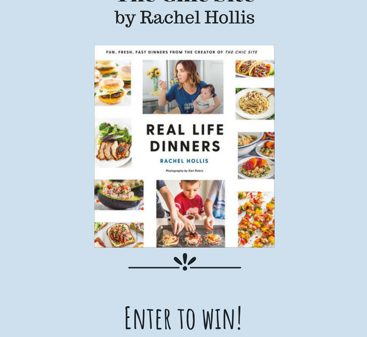Giveaway: REAL LIFE DINNERS by Rachel Hollis