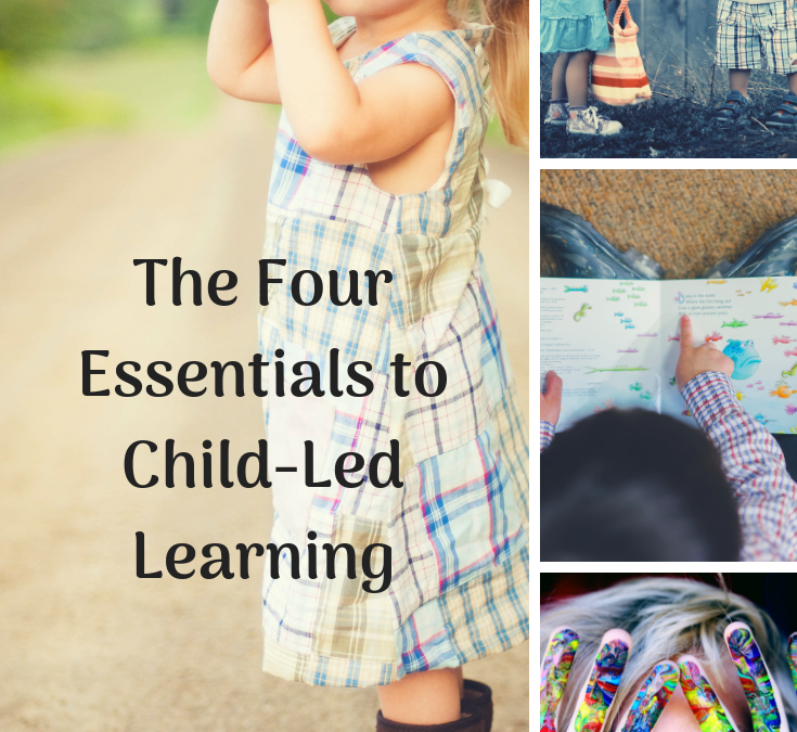Essentials of Child-Led Learning in Your Homeschool