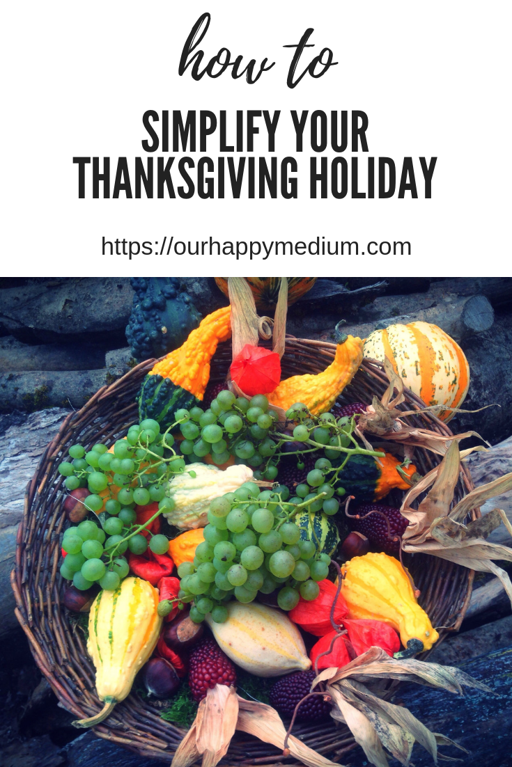 how to simplify your thanksgiving holiday