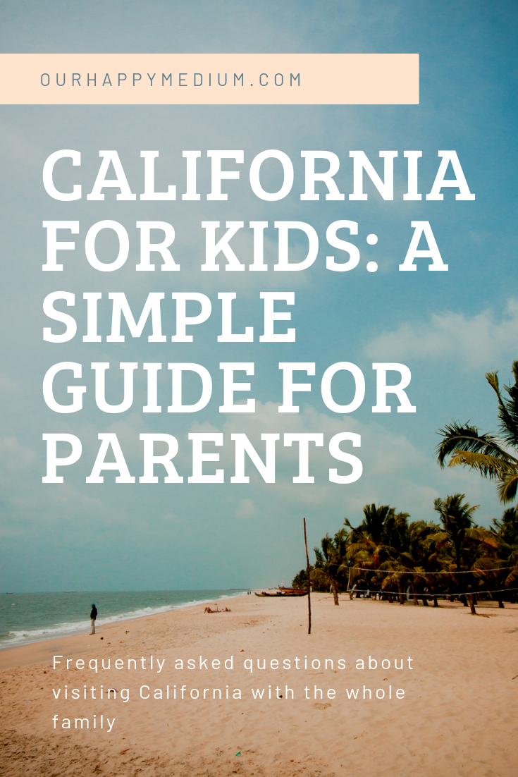 Visit California With Kids