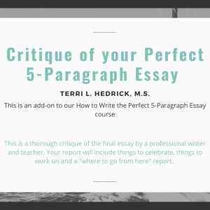 critique of your perfect 5-paragraph essay