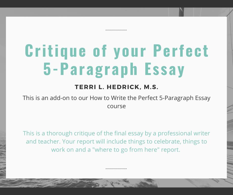 critique of your perfect 5-paragraph essay