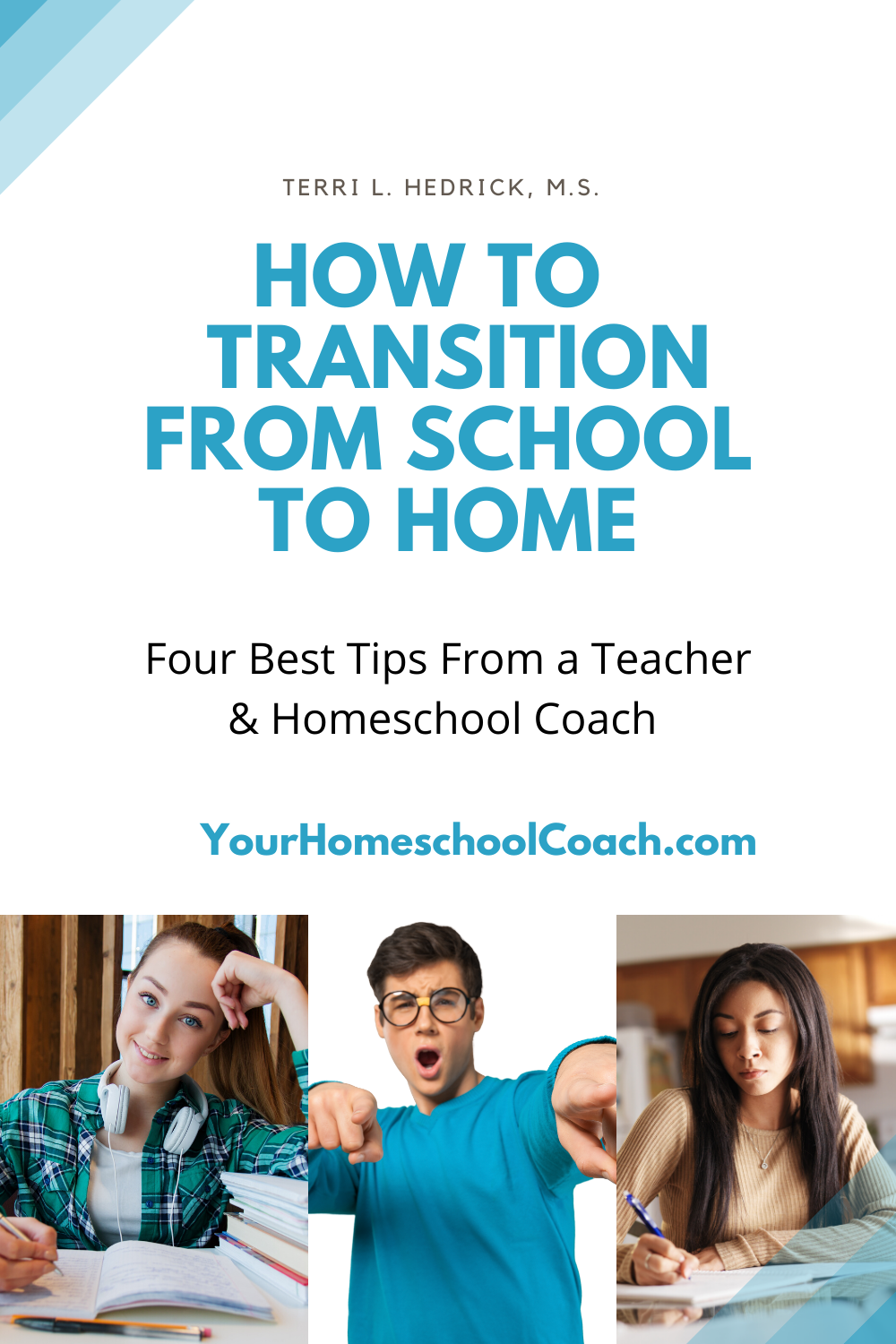How to transition from school to home